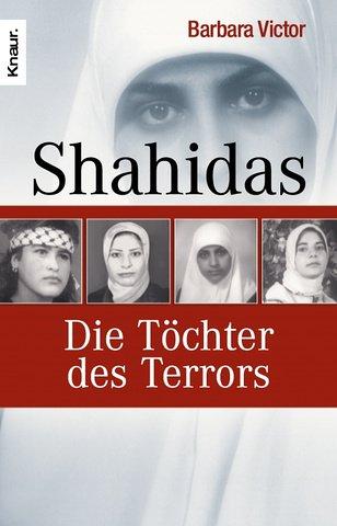 Shahidas: Die Töchter des Terrors