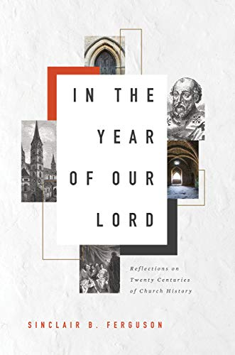 Image of In the Year of Our Lord: Reflections on Twenty Centuries of Church History