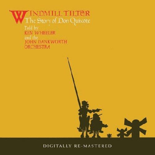 Kenny Wheeler -  Windmill Tilter