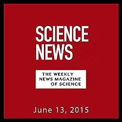 Science News, June 13, 2015