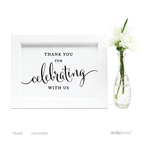 Andaz Press Wedding Framed Party Signs, Formal Black and White, 5x7-inch, Thank You for Celebrating With Us, 1-Pack, Includes Frame