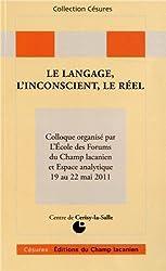 Le langage, l'inconscient, le réel