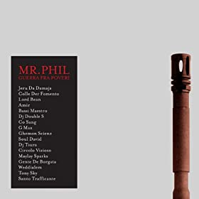 (feat. Ghemon Scienz, DJ Tsura) [Explicit]: Mr. Phil: MP3 Downloads