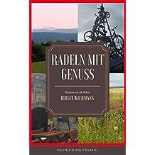 Radeln mit Genuss: Radtouren ab Wien (German Edition)