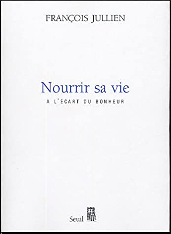 Livre gratuits Nourrir sa vie : A l'écart du bonheur pdf, epub ebook
