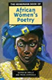 The Heinemann Book of African Women's Poetry, Stella Chipasula and Frank Chipasula, 0435906801