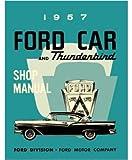 1957 Ford Fairlane T-Bird Escort Shop Service Repair Manual Book Engine Wiring