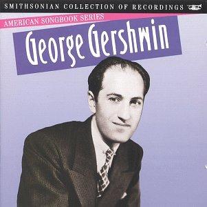 American Songbook Series: George Gershwin