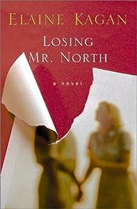 Losing Mr. North: A Novel