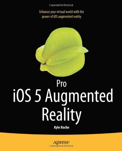 [PDF] Pro iOS 5 Augmented Reality Free Download | Publisher : Apress | Category : Computers & Internet | ISBN 10 : 1430239123 | ISBN 13 : 9781430239123