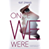 Once We Were (Hybrid Chronicles Book 2)