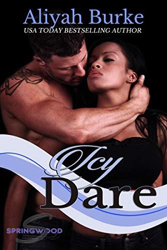 Icy Dare (Springwood Book 8) by [Burke, Aliyah]