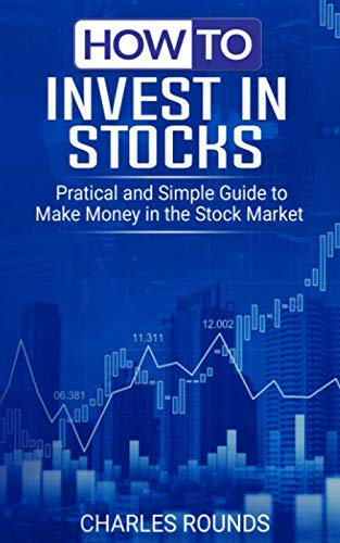 41E8K4YrWBL - How To Invest in Stocks: Practical and Simple Guide to Make Money in the Stock Market