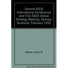 Proceedings of the Second Sudden Infant Death Syndrome Family International Conference: Sids - What Does the Future Hold?