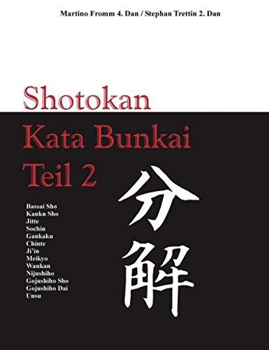 Kata Bunkai: Anwendung der Shotokan Kata - Teil 2