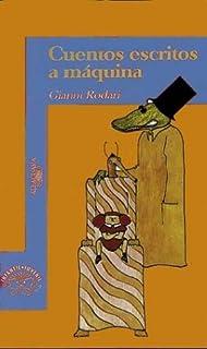 Cuentos Escritos a Maquina (Spanish Edition)