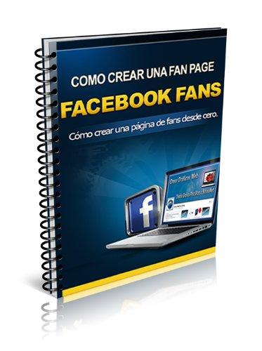 Descargar Libro Facebook Fans Antonio Oscar Maldonado