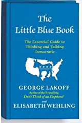 The Little Blue Book: The Essential Guide to Thinking and Talking Democratic Paperback