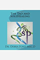 The Tao and SoleHealing Paperback