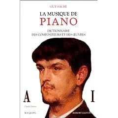 La musique de piano, tome 1 : Dictionnaire des compositeurs et des oeuvres