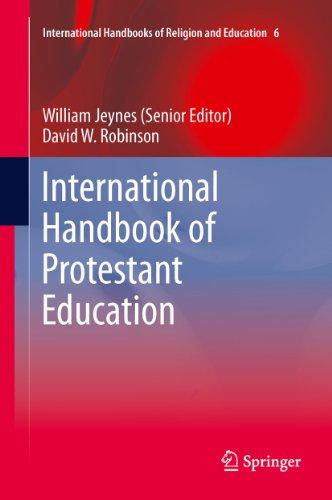 International Handbook of Protestant Education: 6 (International Handbooks of Religion and Education) Pdf