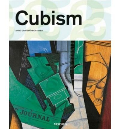 [ [ [ Cubism[ CUBISM ] By Gantefuhrer-Trier, Anne ( Author )Oct-01-2009 Hardcover