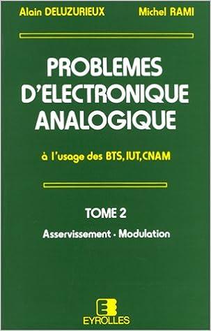 Amazon Fr Problemes D Electronique Analogique A L Usage