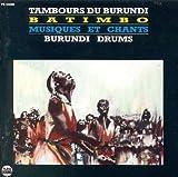 : Batimbo-Burundi Drums
