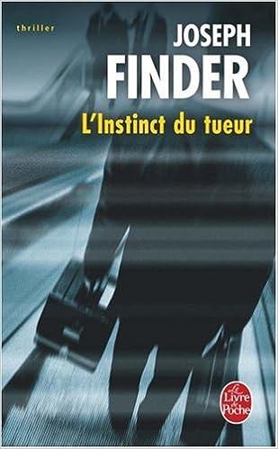 L Instinct Du Tueur Roman Le Livre De Poche Thriller