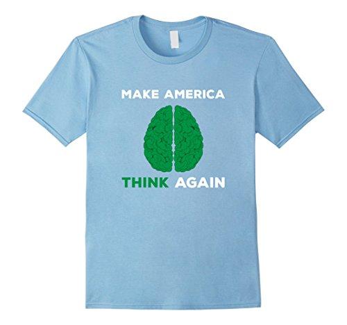 Mens Make America Think Again Brain Environment Day T-shirt Green XL Baby (Environment Green T-shirt)