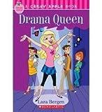 Drama Queen, Lara Bergen, 0545037026