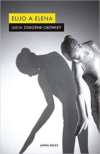 Elijo a Elena de Lucia Osborne-Crowley