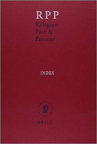 Télécharger des livres pdf gratuitement Religion Past & Present: Encyclopedia of Theology and Religion: Index (Religion Past and Present) (2013-10-08) PDF B01A68DE8U
