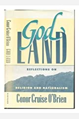God Land: Reflections on Religion and Nationalism (William E. Massey Sr. Lectures in the History of American Civilization, 1987)