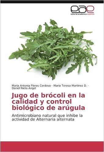 Jugo de brócoli en la calidad y control biológico de arúgula ...