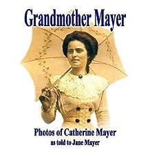 [ GRANDMOTHER MAYER Paperback ] Mayer, Jane ( AUTHOR ) Nov - 21 - 2013 [ Paperback ]