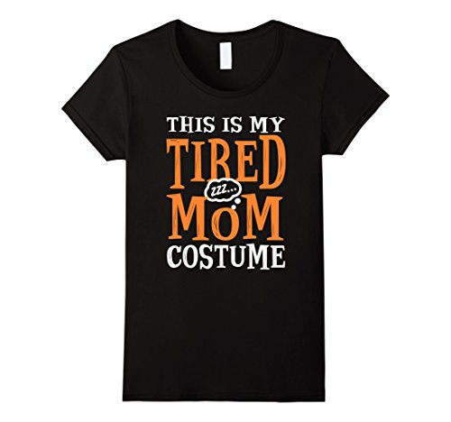 Womens This is My Tired Mom Costume Funny Halloween T-shirt Large (Et Mom Costume)
