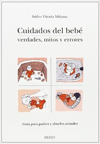 Cuidados Del Bebé (La nueva madre y el bebé): Amazon.es ...