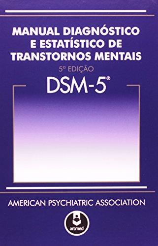 DSM 5. Manual Diagnóstico e Estatístico de Transtornos Mentais