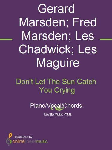 Dont Let The Sun Catch You Crying Kindle Edition By Fred Marsden