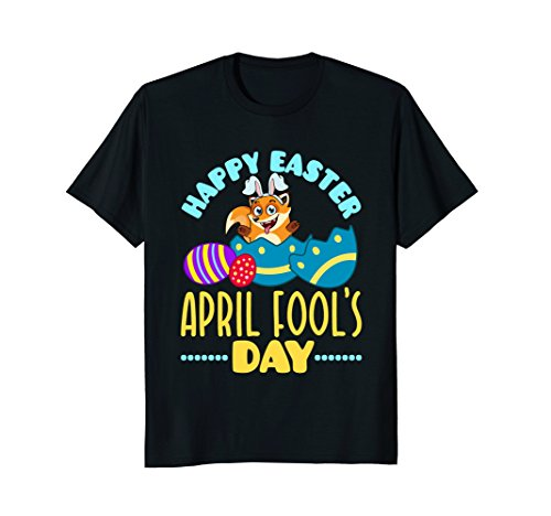 Easter April Fool's Day T Shirt Gifts Easter - April Fools Hilarious