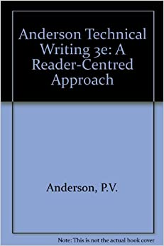 Anderson Technical Writing 3e: A Reader-Centred Approach