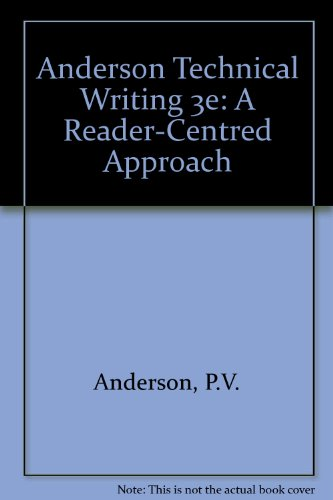 Technical Writing: A Reader-Centered Approach