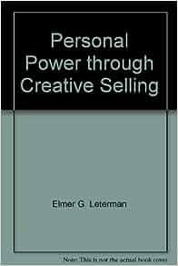 Elmer G. Leterman The Sale Begins When The Customer Says