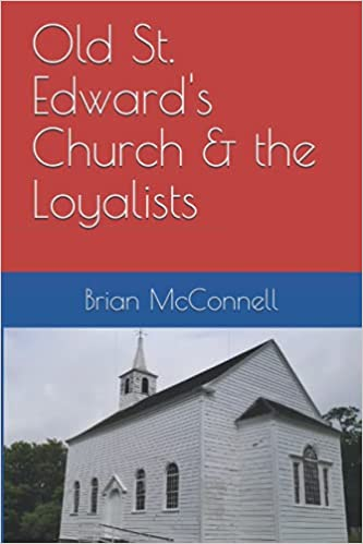 Old St. Edward's Church & the Loyalists