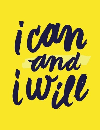 Read Online I Can and I Will: Yellow Sunshine, 100 Pages Ruled - Notebook, Journal, Diary (Large, 8.5 x 11) (Daily Notebook) pdf epub