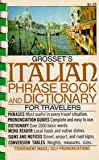 Grosset's Italian Phrase Book and Dictionary for Travelers, Charles A. Hughes, 0448006537