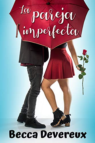 La pareja imperfecta por Becca Devereux,Becca Devereux
