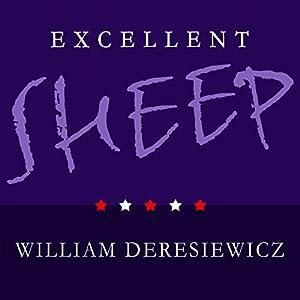 Excellent Sheep Audiobook