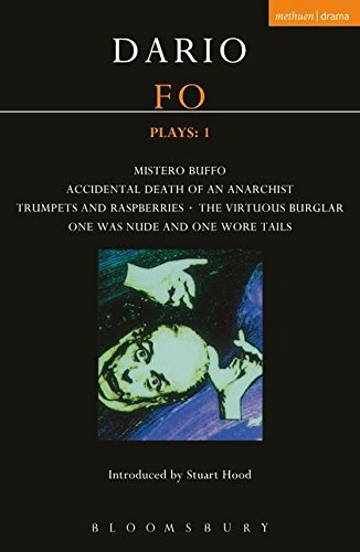 Fo Plays: 1: Mistero Buffo; Accidental Death?; Trumpets and Raspberries; Virtuous Burglar; One Was Nude? (Contemporary Dramatists)